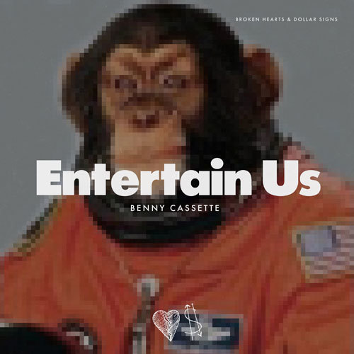Benny Cassette - Entertain Us - Francois